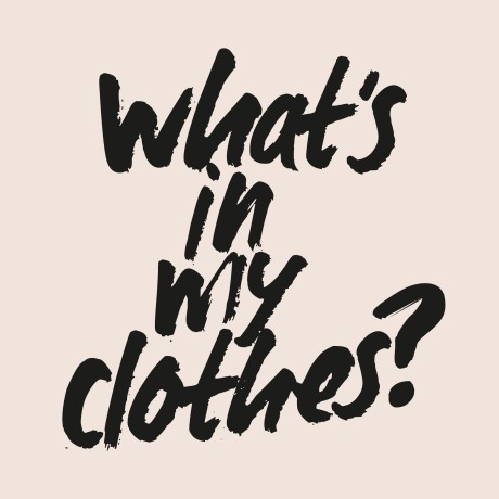What's in my clothes?