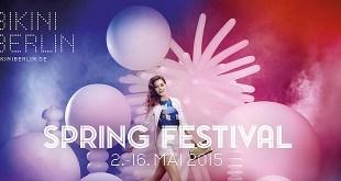 BIKINI-BERLIN-SPRING-FESTIVAL-2015