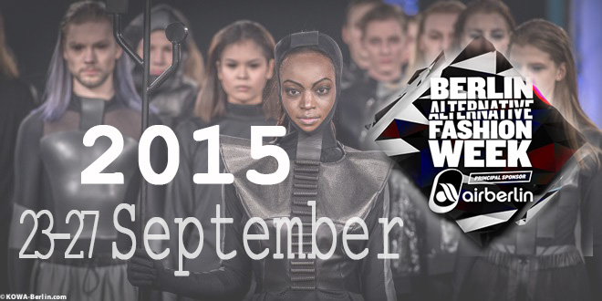 BAFW Berlin Alternative Fashion Week 2015