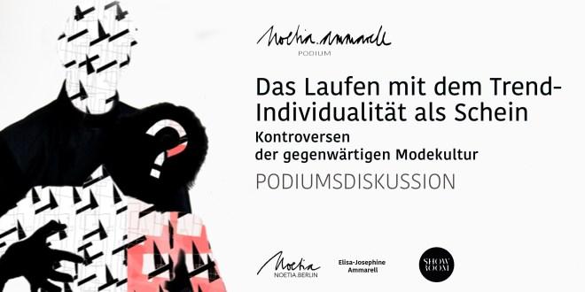 Noetia.Ammarell Podiumsdiskussion - Berlin Fashion Week Autumn/Winter 2017/2018