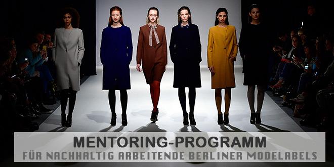 Mentoring-Programm für nachhaltige Berliner Modelabels