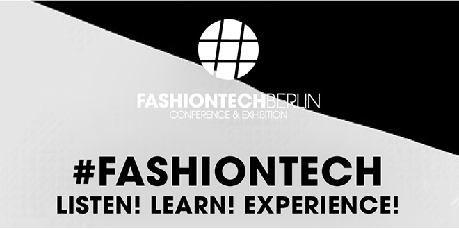 Fashiontech Berlin Januar 2018 Conference & Exhibition