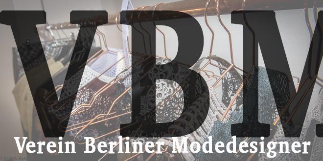Verein Berliner Modedesigner (VBM) hat sich gegründet