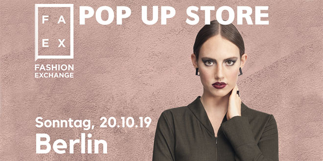 Fashion Exchange Pop Up Store Herbst & Winter 2019 – Haupt.Stadt.Stil