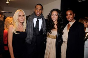 Donatella Versace, Jay Z, Beyoncé Knowles, Kelly Rowland