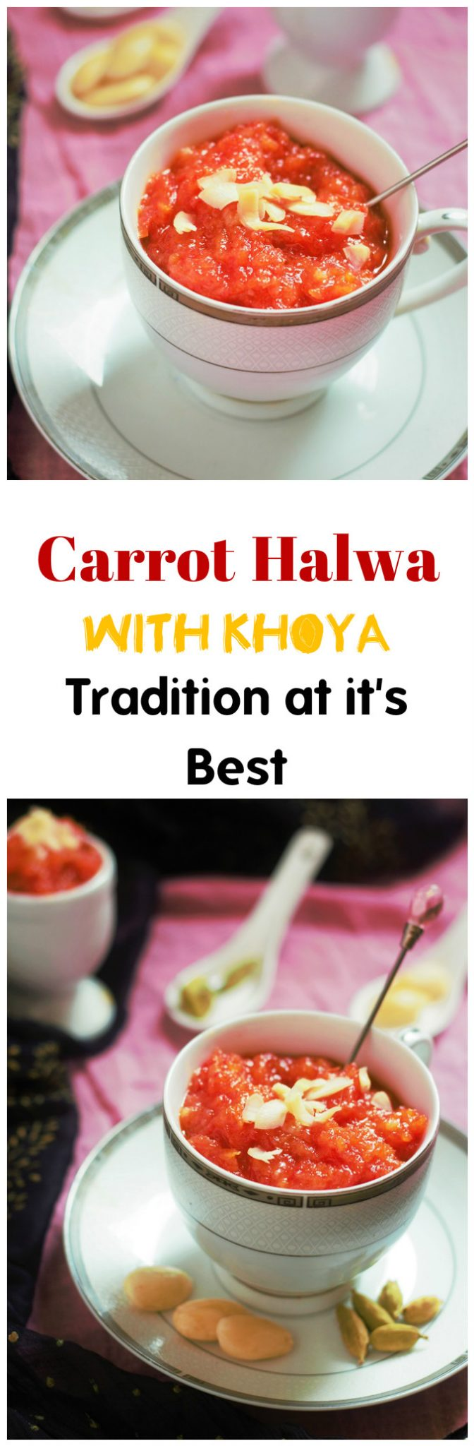 Traditional Gajar ka Halwa with Khoya recipe - A delicious Carrot Halwa recipe with khoya or mawa for the cold wintery days