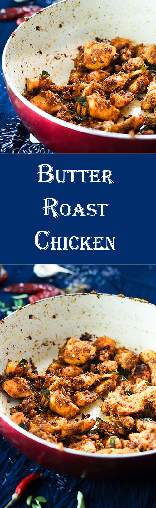 Butter Roast Chicken recipe is a very yummy and tasty dish that is very different from other recipes. Made with fresh aromatic spices, this dish is surely a keeper.