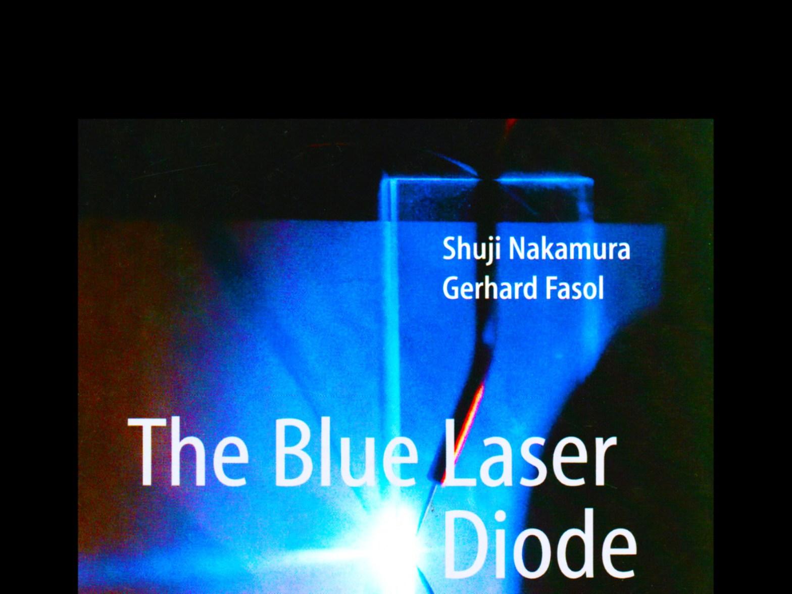 Shuji Nakamura & Gerhard Fasol the blue laser diode