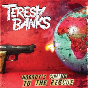 Teresa Banks - Nobody's Coming To The Rescue