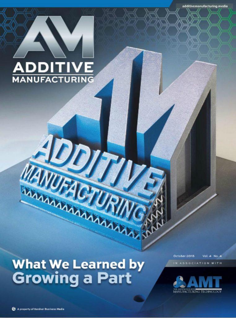 Additive Manufacturing October 2015
