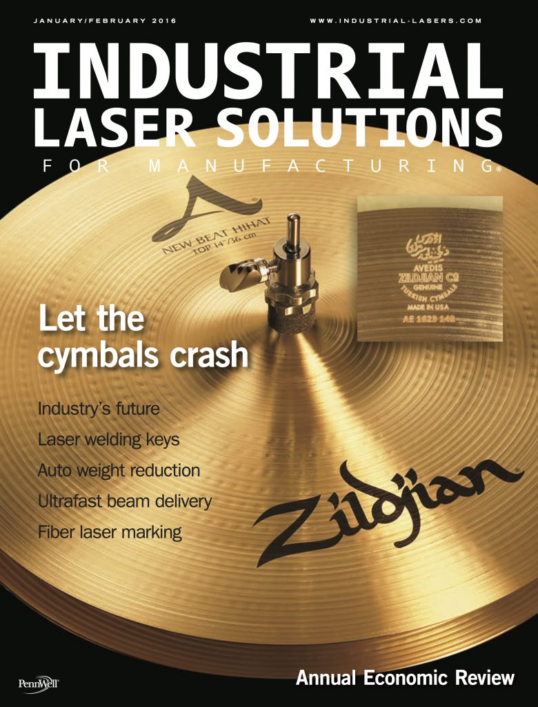 Industrial Laser Solutions for Manufacturing January February 2016 COMPLETE