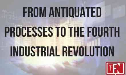 From Antiquated Processes to the Fourth Industrial Revolution