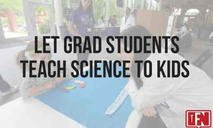 Let Grad Students Teach Science to Kids