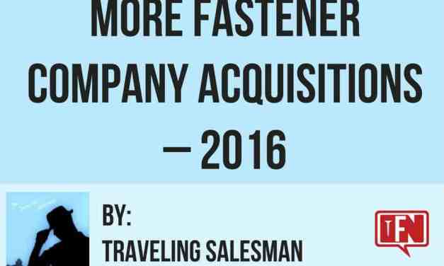 More Fastener Company Acquisitions – 2016