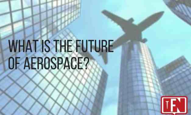 What is The Future of Aerospace?