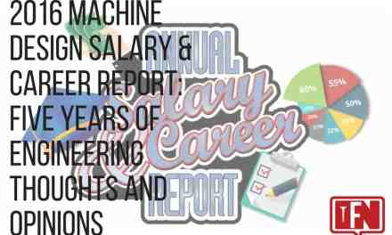 2016 Machine Design Salary & Career Report: Five Years of Engineering Thoughts and Opinions