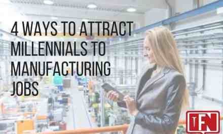 4 Ways to Attract Millennials to Manufacturing Jobs