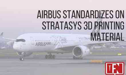 Airbus Standardizes on Stratasys 3D Printing Material
