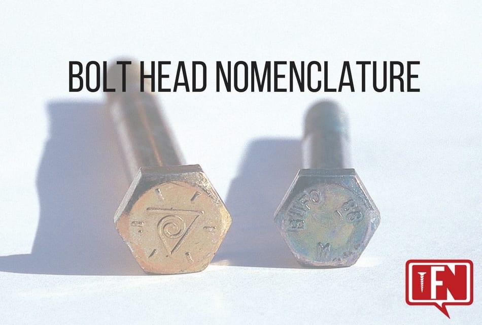 Bolt Head Nomenclature