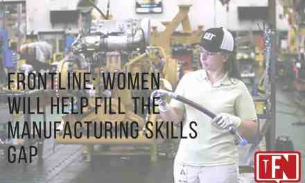 Frontline: Women Will Help Fill the Manufacturing Skills Gap