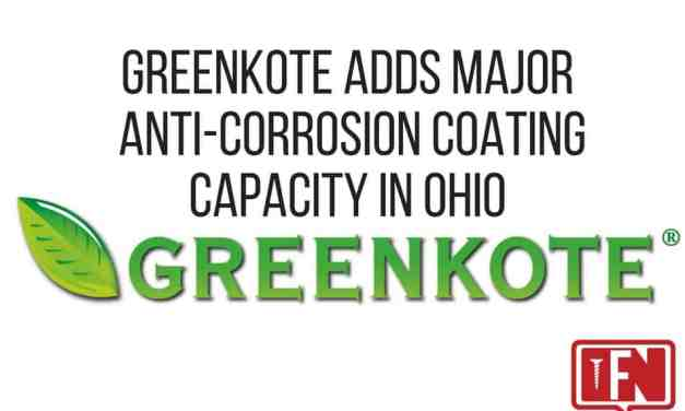 Greenkote Adds Major Anti-Corrosion Coating Capacity in Ohio