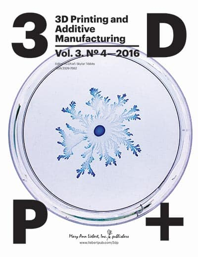 3D Printing and Additive Manufacturing, Vol. 3, No. 4, 2016