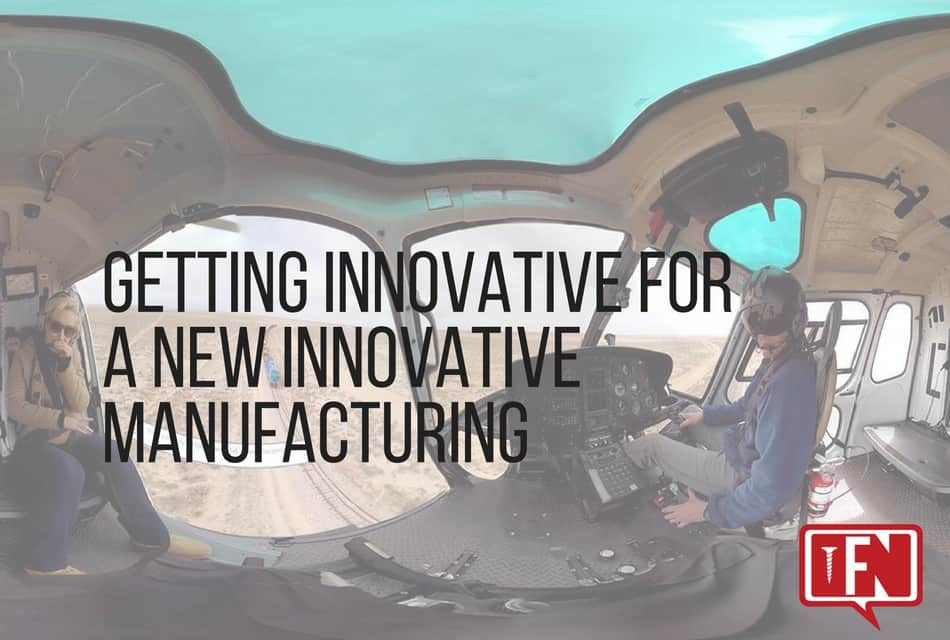 Getting Innovative for a New Innovative Manufacturing