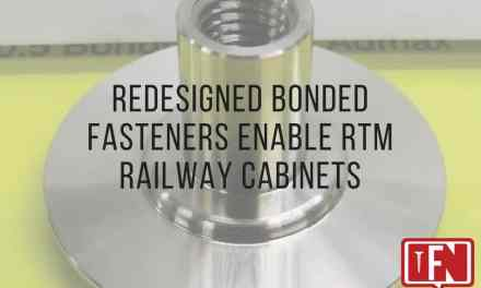 Redesigned Bonded Fasteners Enable RTM Railway Cabinets