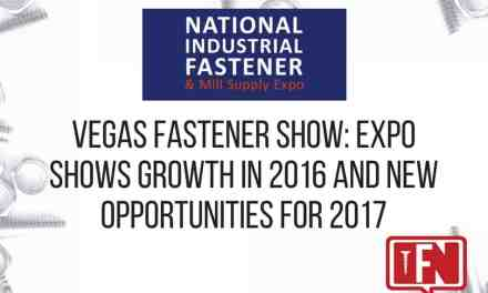 Vegas Fastener Show: Expo Shows Growth in 2016 and New Opportunities for 2017
