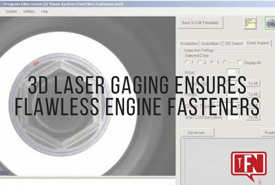 3D Laser Gaging Ensures Flawless Engine Fasteners