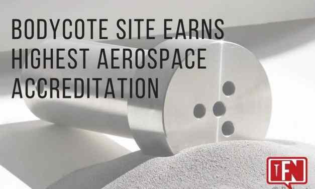 Bodycote Site Earns Highest Aerospace Accreditation