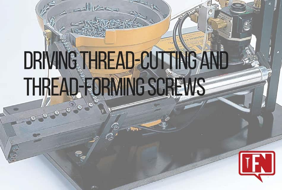 Driving Thread-Cutting and Thread-Forming Screws