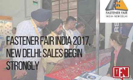 Fastener Fair India 2017, New Delhi: Sales Begin Strongly