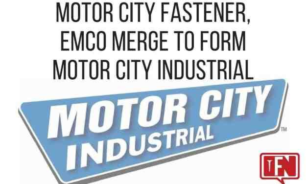 Motor City Fastener, EMCO Merge To Form Motor City Industrial