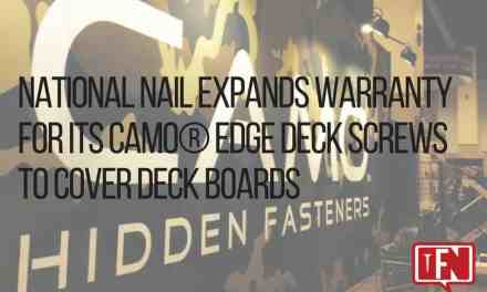 National Nail Expands Warranty for its CAMO® Edge Deck Screws to Cover Deck Boards