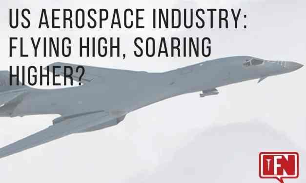 US Aerospace Industry: Flying High, Soaring Higher?