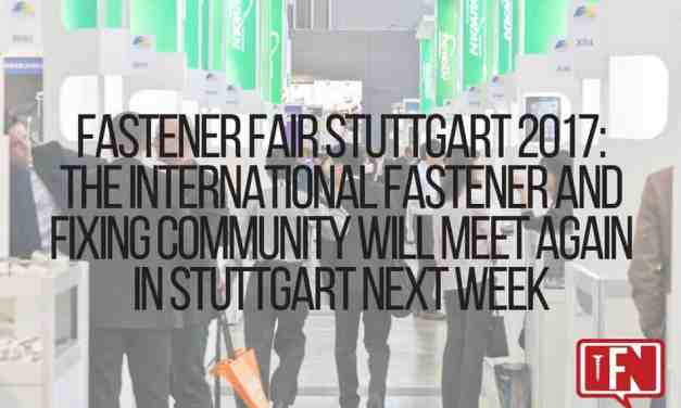 Fastener Fair Stuttgart 2017: The International Fastener and Fixing Community Will Meet Again in Stuttgart Next Week