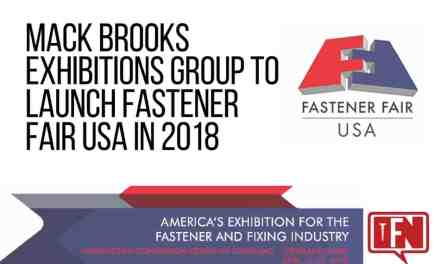 Mack Brooks Exhibitions Group to Launch Fastener Fair USA in 2018
