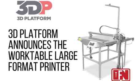 3D Platform Announces the WorkTable Large Format Printer