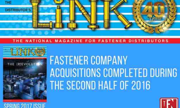 Fastener Company Acquisitions Completed During the Second Half of 2016