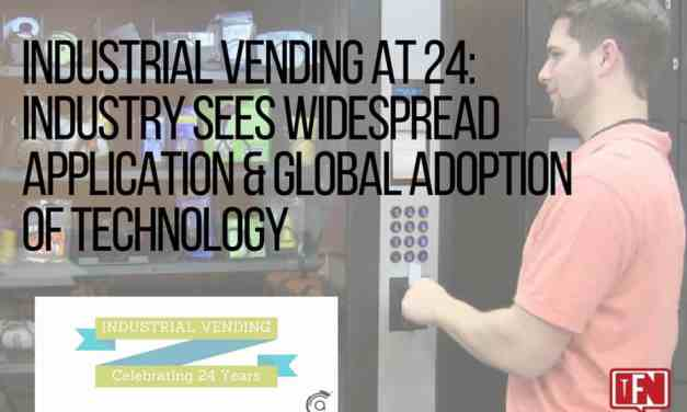 Industrial Vending at 24: Industry Sees Widespread Application & Global Adoption of Technology