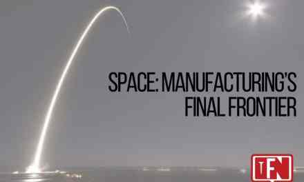 Space: Manufacturing's Final Frontier