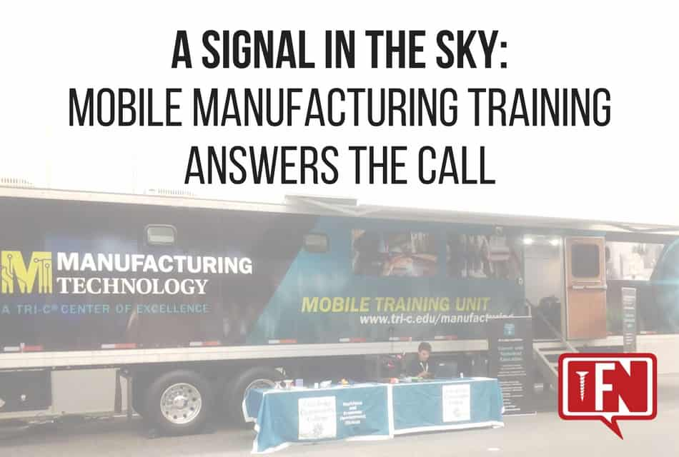 A Signal In the Sky: Mobile Manufacturing Training Answers the Call