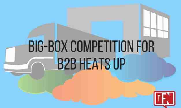 Big-Box Competition for B2B Heats Up