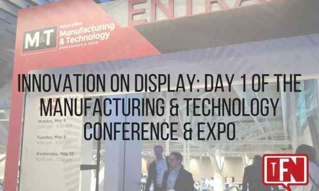 Innovation on Display: Day 1 of the Manufacturing & Technology Conference & Expo