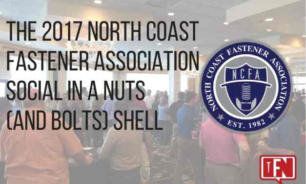 The 2017 North Coast Fastener Association Social in a Nuts (and Bolts) Shell