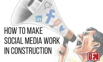How to Make Social Media Work in Construction