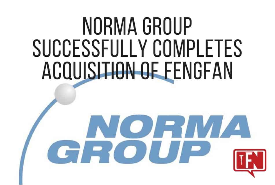 NORMA Group Successfully Completes Acquisition of Fengfan