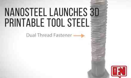 NanoSteel Launches 3D Printable Tool Steel