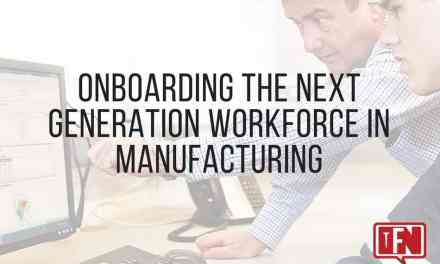 Onboarding The Next Generation Workforce In Manufacturing